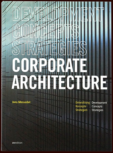 front cover of the book corporate architecture - brian switzer, esther mildenberger, envision+